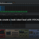 How To Create a Male Robot Vocal with VOCALOID5