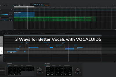 3 Ways For Better Vocals with VOCALOID5