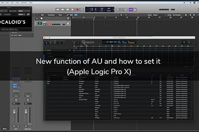 New VOCALOID5 AU Functions and Configuration (Apple Logic Pro X)