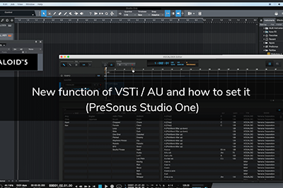 New VOCALOID5 VSTi / AU Functions and Configuration (PreSonus Studio One Series)