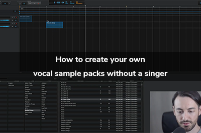 How To Create Your Own Vocal Sample Packs without a Singer