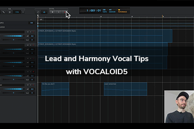 Lead and Harmony Vocal Tips  with VOCALOID5