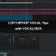 Lofi Hip Hop Vocal Tips with VOCALOID5
